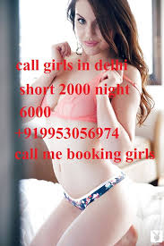 CALL GIRLS IN DELHI +91-9953056974, 19 years old Indian escort in Delhi